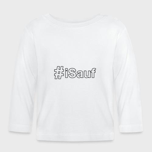 Hashtag iSauf klein - Baby Langarmshirt