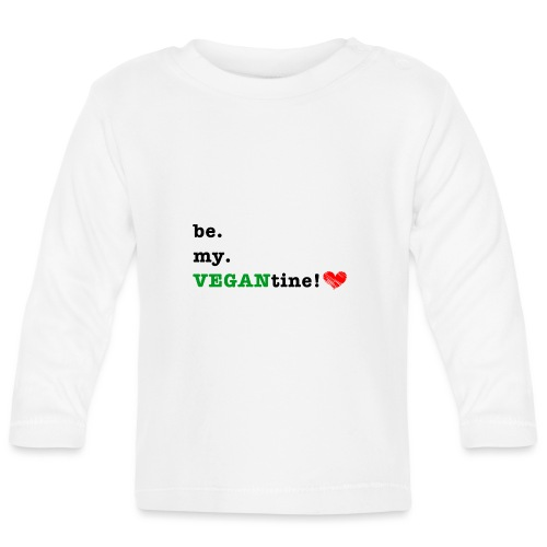 VEGANtine Green - Baby Long Sleeve T-Shirt