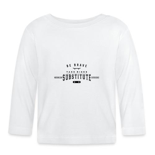 be brave - Koszulka niemowlęca z długim rękawem