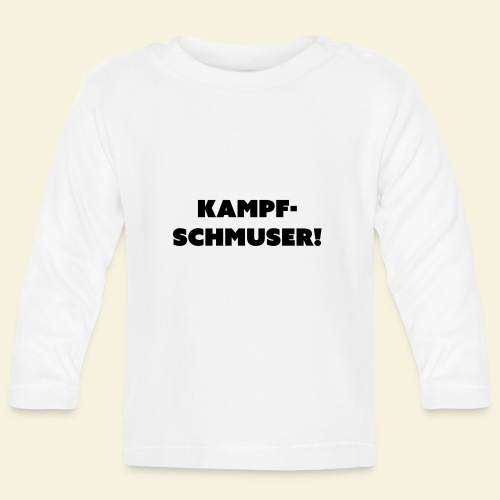 kampfschmuser - Baby Langarmshirt