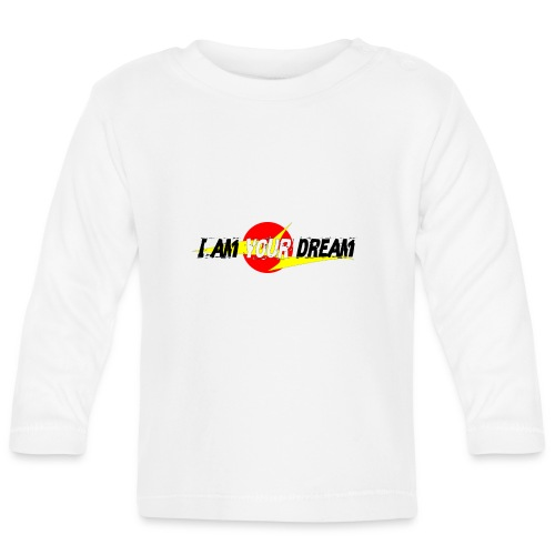 I am in your dream - Baby Long Sleeve T-Shirt