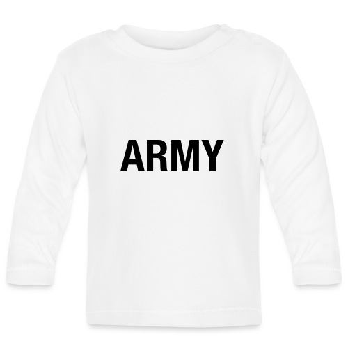 ARMY - Baby Long Sleeve T-Shirt