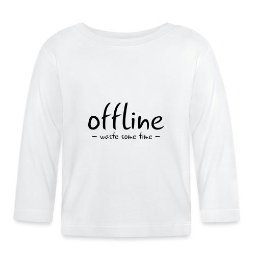 Waste some time offline – Typo – Farbe wählbar - Baby Langarmshirt