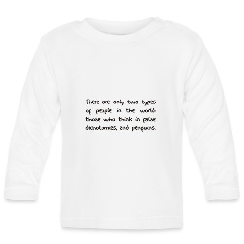 False Dichotomy - Baby Long Sleeve T-Shirt
