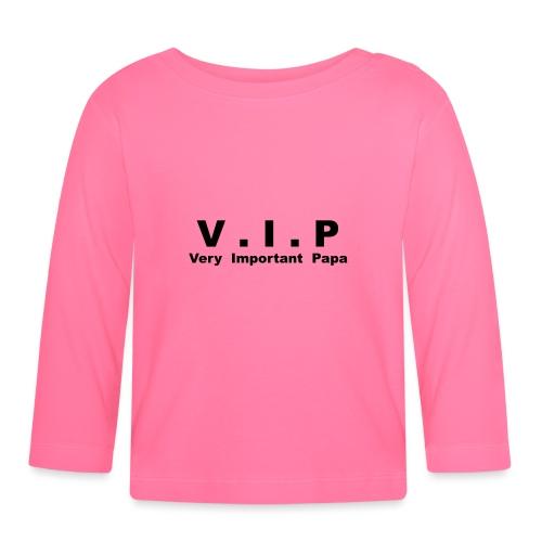 Vip - Very Important Papa - T-shirt manches longues Bébé