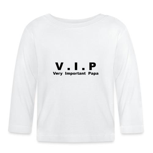 Very Important Papa - VIP - version 3 - T-shirt manches longues Bébé