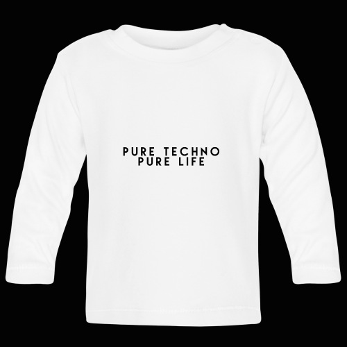 Pure Techno Pure Life Black - Baby Langarmshirt