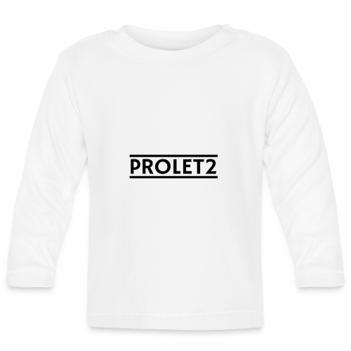 Prolet2 | Geschenk - Baby Langarmshirt