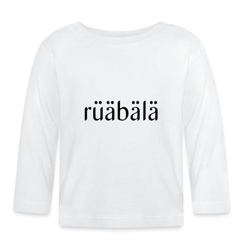 rüäbäla - Baby Langarmshirt