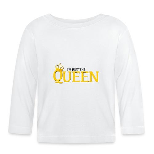 I'm just the Queen - T-shirt manches longues Bébé