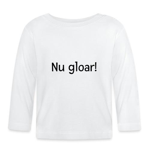 nu gloar - Baby Langarmshirt