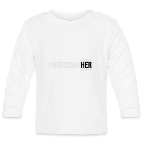 Photographing-her - Baby Long Sleeve T-Shirt