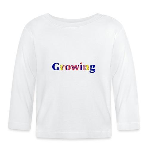 Growing - Baby Long Sleeve T-Shirt
