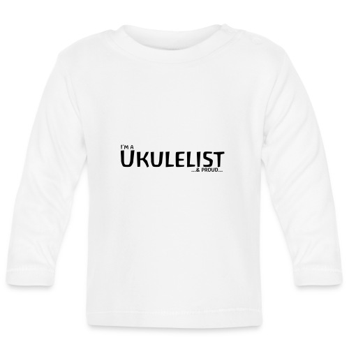 Ukulelist - Baby Long Sleeve T-Shirt