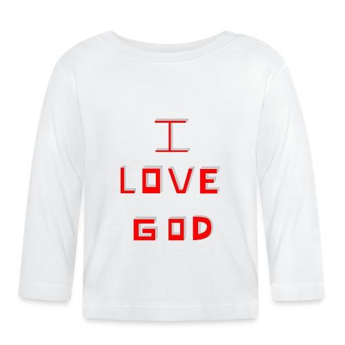 I LOVE GOD - Camiseta manga larga bebé