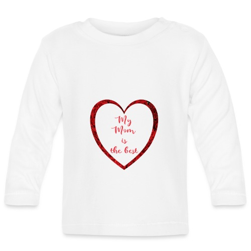 Best Mom - Baby Langarmshirt