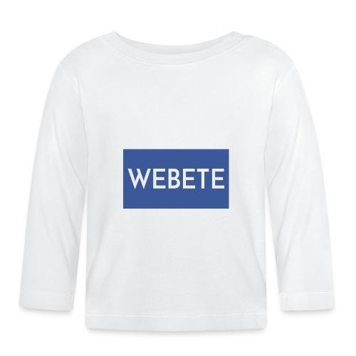 Webete - Baby Long Sleeve T-Shirt