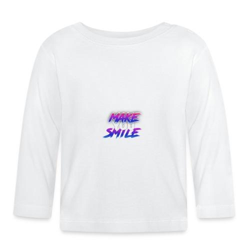 MAKE YOU SMILE - Baby Long Sleeve T-Shirt