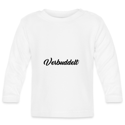 Verbuddelt Schriftzug - Baby Langarmshirt