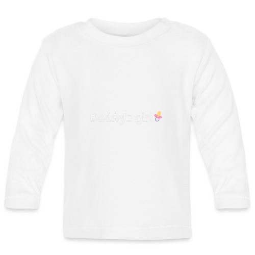 Daddy's girl - Baby Long Sleeve T-Shirt
