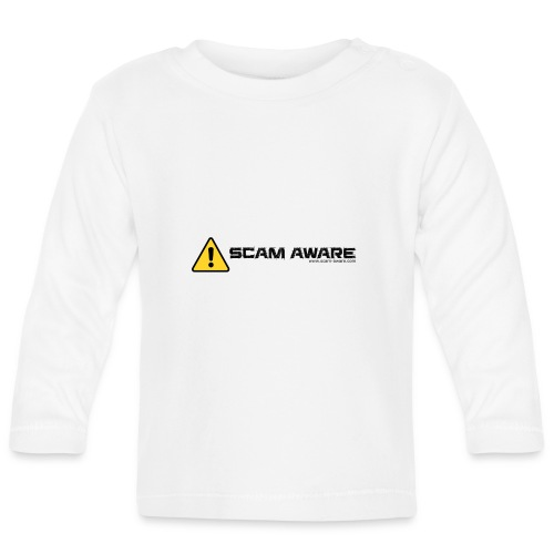Scam Aware Phone Case's - Baby Long Sleeve T-Shirt