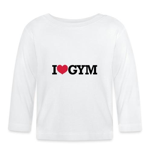 I Love Gym - Bodybuilding, Crossfit, Fitness - Baby Langarmshirt