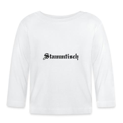 Stammtisch - Kickershirt - Baby Langarmshirt