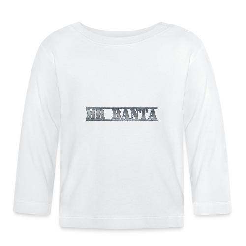 mr banta - Baby Long Sleeve T-Shirt