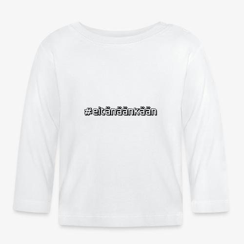 eitänäänkään - Långärmad T-shirt baby