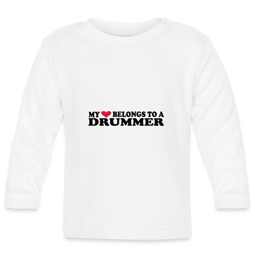 MY HEART BELONGS TO A DRUMMER - Langarmet baby-T-skjorte