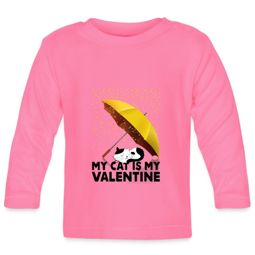 My Cat Is My Valentine - Baby Long Sleeve T-Shirt