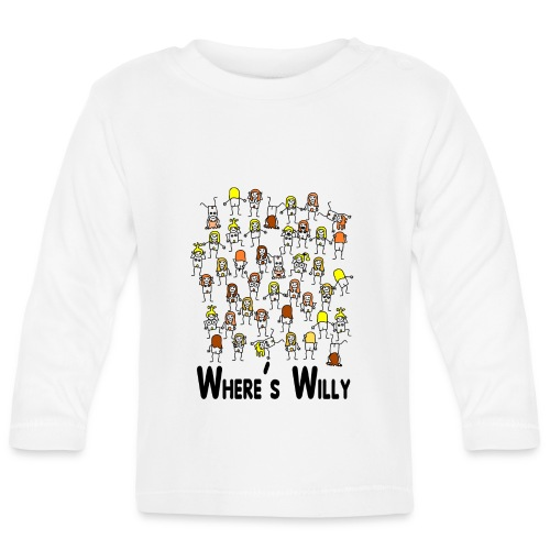 Where's willy - Baby Long Sleeve T-Shirt
