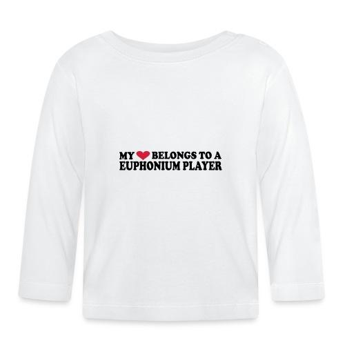 MY HEART BELONGS TO A EUPHONIUM PLAYER - Baby Long Sleeve T-Shirt