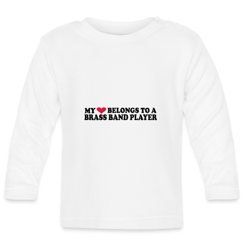 MY HEART BELONGS TO A BRASS BAND PLAYER - Langarmet baby-T-skjorte