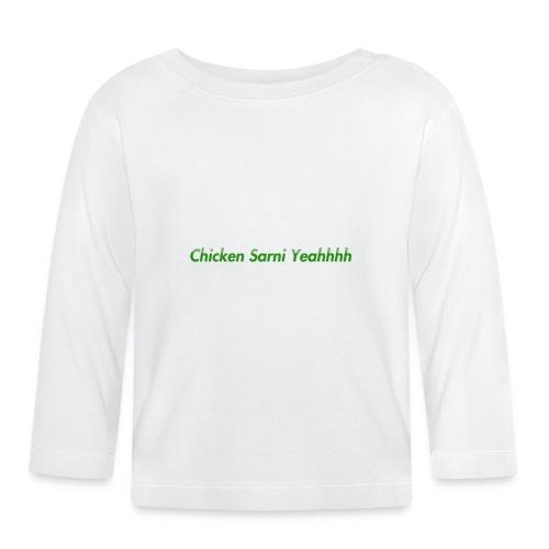 Chicken Sarni Yeah - Baby Long Sleeve T-Shirt