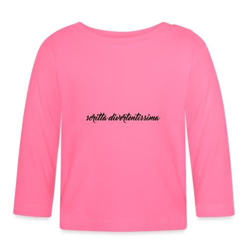 SCRITTA DIVERTENTE - Maglietta a manica lunga per bambini