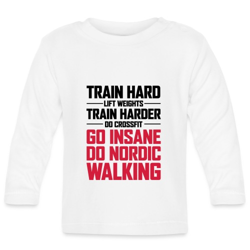 Nordic Walking - Go Insane - Vauvan pitkähihainen paita