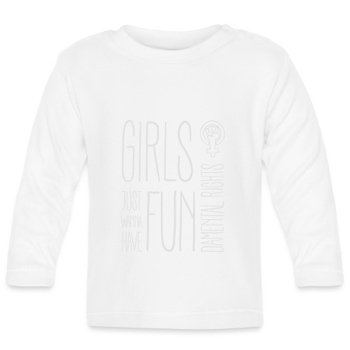 Girls just wanna have fundamental rights - Baby Langarmshirt