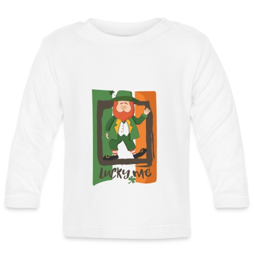 lucky me - I'm a lucky guy - St. Patrick - Baby Long Sleeve T-Shirt