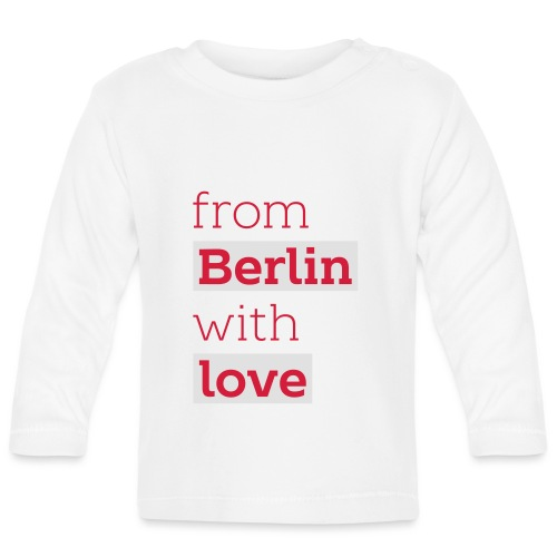 From Berlin with Love - Baby Langarmshirt