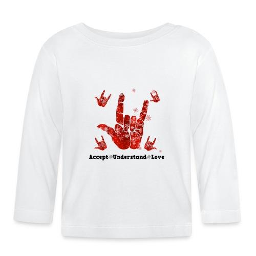 Accept Understand Love - Baby Long Sleeve T-Shirt