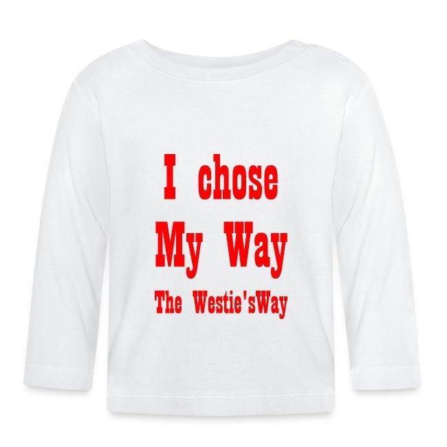I chose My Way Red
