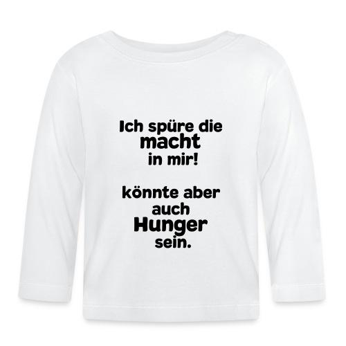 Macht in mir (Spruch) - Baby Langarmshirt
