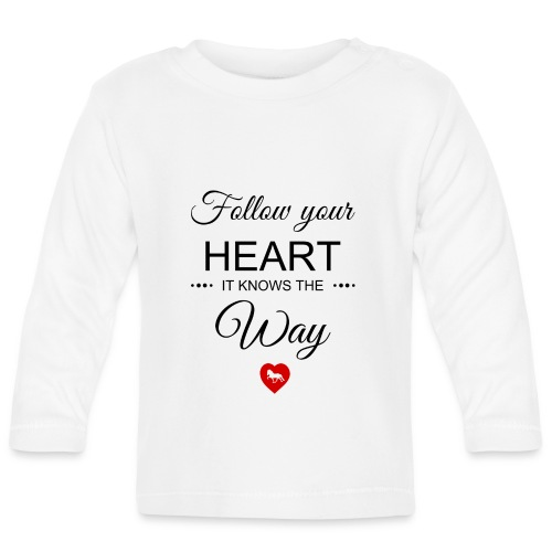 follow your heartbesser - Baby Langarmshirt