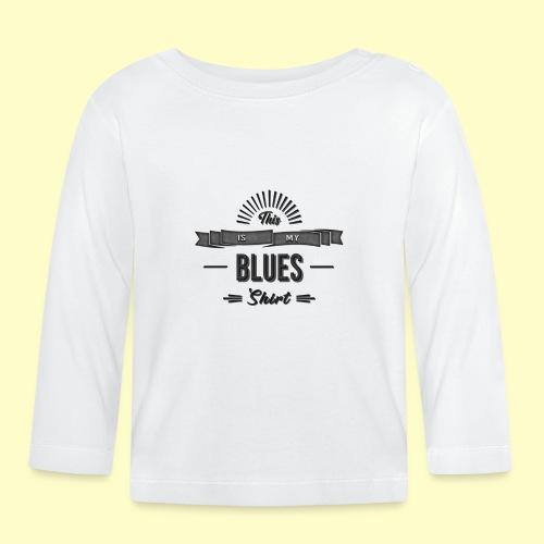 Blues Musik and Dance Shirt - Baby Langarmshirt
