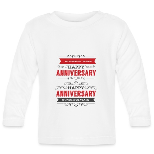 gift happy anniversary,wonderful years - T-shirt manches longues Bébé