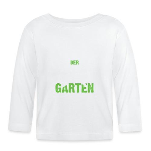 Keine Zeit der Garten ruft - Baby Langarmshirt