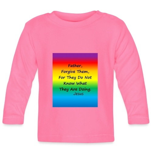 Forgive - Baby Long Sleeve T-Shirt