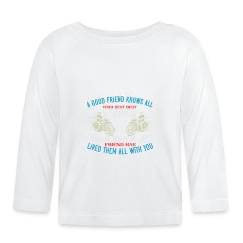 Biker stories. - Baby Long Sleeve T-Shirt