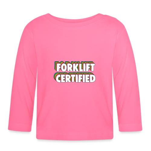 Forklift Certification Meme - Baby Long Sleeve T-Shirt